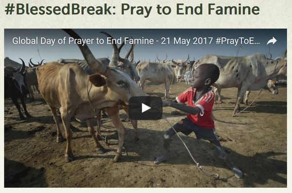 Blessed Break Pray to End Famine