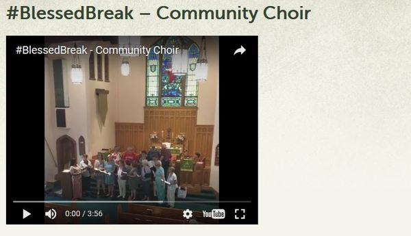 Blessed Break Community Choir