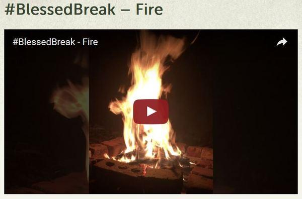Blessed Break Fire