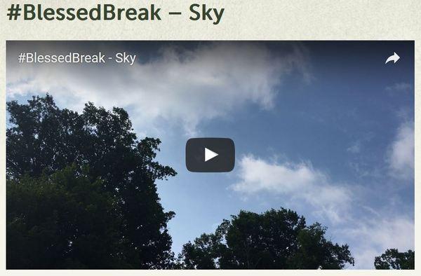 #BlessedBreak - Sky