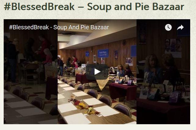 Blessed Break Soup and Pie Bazaar