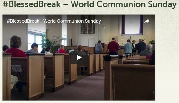 blessed break world communion sunday